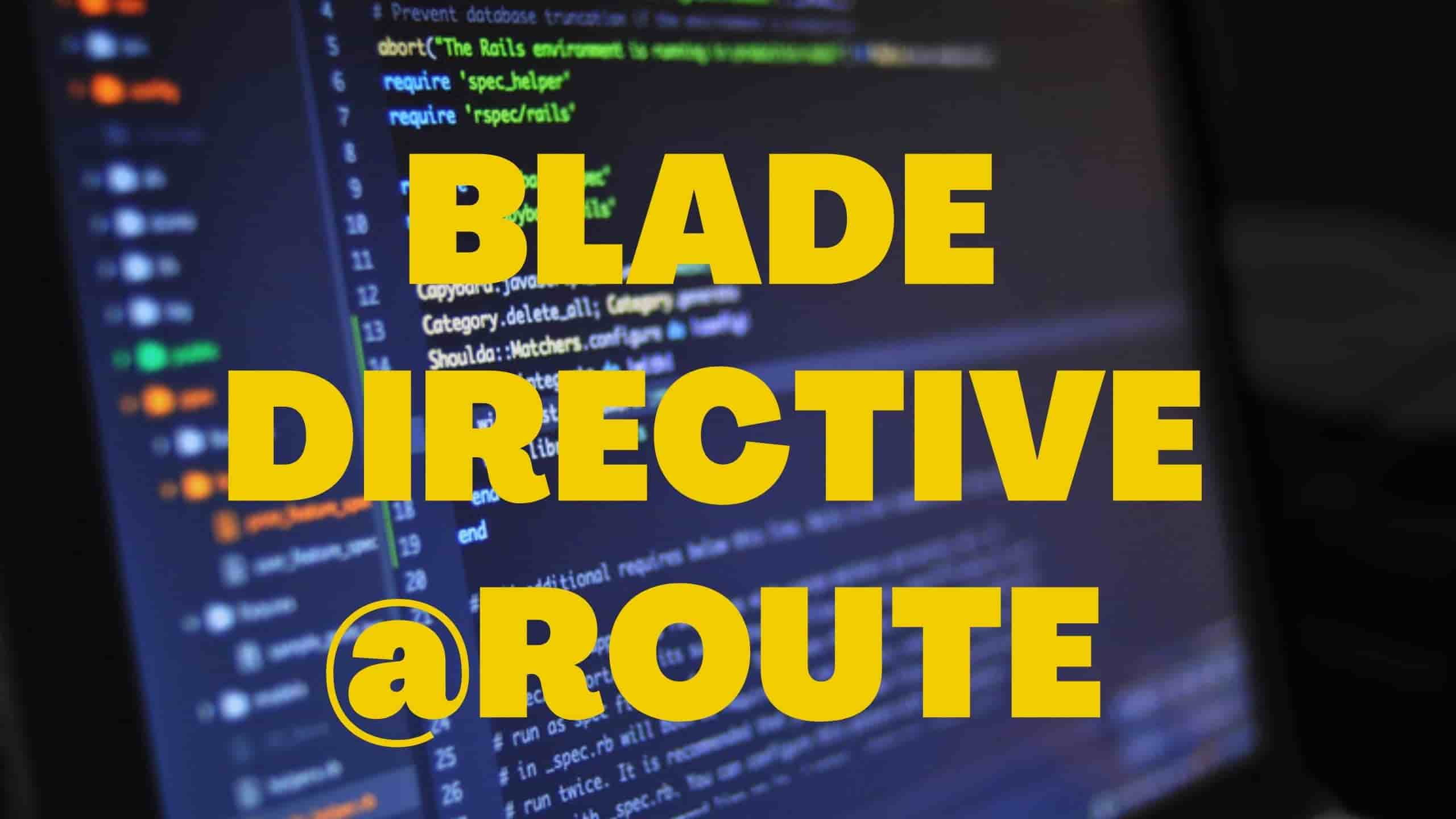Using @route Instead Of route in Laravel Blade