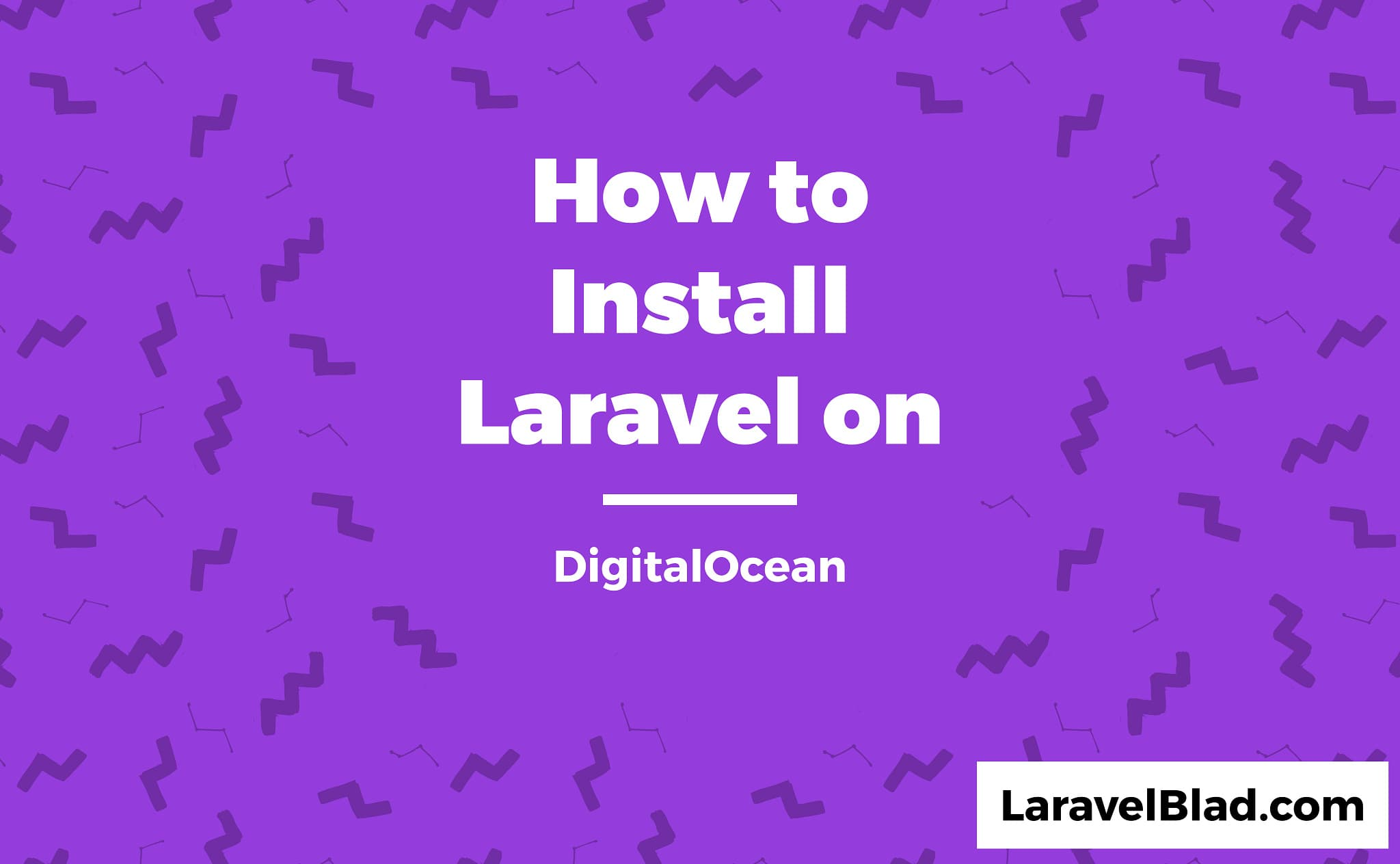How to install Laravel on DigitalOcean