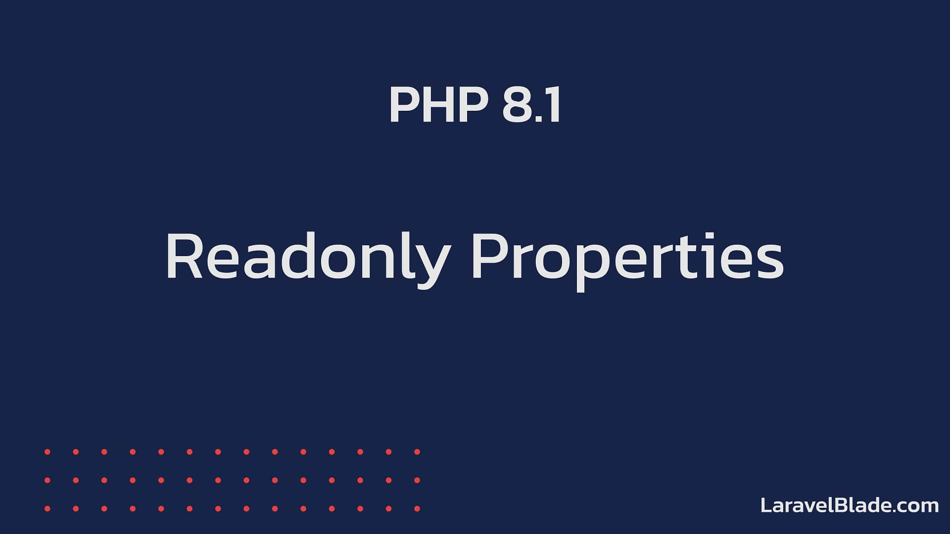 PHP 8.1 - Readonly Properties